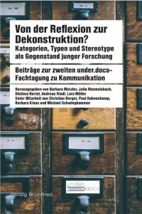 Von der Reflexion zur Dekonstruktion. Kategorien, Typen und Stereotype als Gegenstand junger Forschung